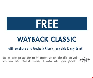 Free Wayback classic with purchase.