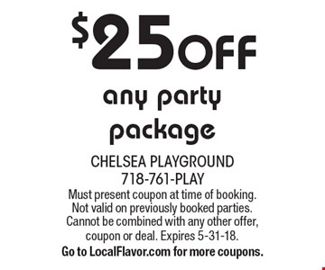$25 Off any party package. Must present coupon at time of booking. Not valid on previously booked parties. Cannot be combined with any other offer, coupon or deal. Expires 5-31-18. Go to LocalFlavor.com for more coupons.