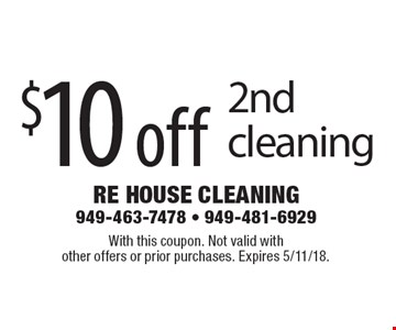 $10 off 2nd cleaning. With this coupon. Not valid with other offers or prior purchases. Expires 5/11/18.