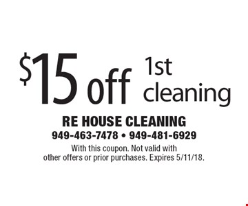 $15 off 1st cleaning. With this coupon. Not valid with other offers or prior purchases. Expires 5/11/18.
