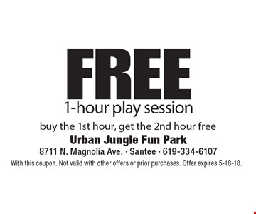 Free 1-hour play session buy the 1st hour, get the 2nd hour free. With this coupon. Not valid with other offers or prior purchases. Offer expires 5-18-18.