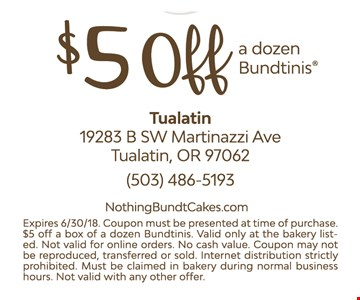 $5 off a dozen Bundtinins