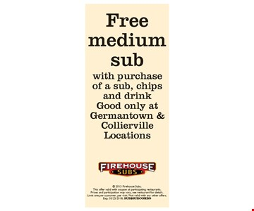 Free Medium Sub with purchase of a sub, chips and drink