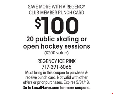 Save more with a regency club member punch card. $100 - 20 public skating or open hockey sessions ($200 value). Must bring in this coupon to purchase & receive punch card. Not valid with other offers or prior purchases. Expires 5/31/18. Go to LocalFlavor.com for more coupons.