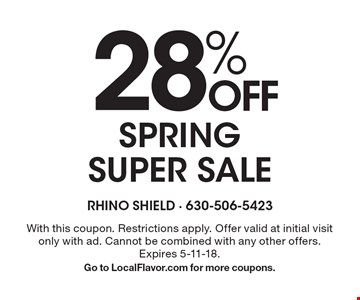 28% Off Spring Super Sale. With this coupon. Restrictions apply. Offer valid at initial visit only with ad. Cannot be combined with any other offers. Expires 5-11-18. Go to LocalFlavor.com for more coupons.