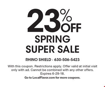 23% OFF Spring Super Sale. With this coupon. Restrictions apply. Offer valid at initial visit only with ad. Cannot be combined with any other offers. Expires 6-29-18. Go to LocalFlavor.com for more coupons.