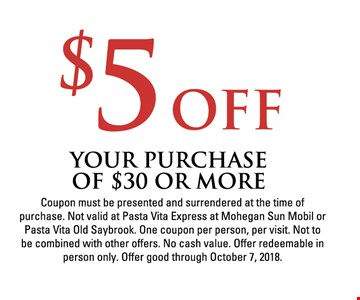 $5 off your purchase of $30 or more