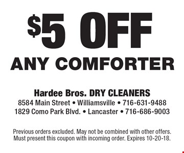 $5 off any comforter. Previous orders excluded. May not be combined with other offers. Must present this coupon with incoming order. Expires 7-13-18.