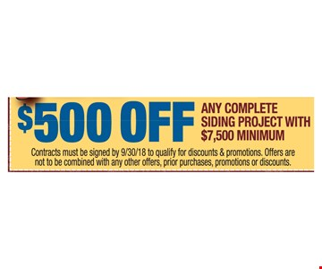 $500 Off Any Complete Siding Project with $7,500 Minimum