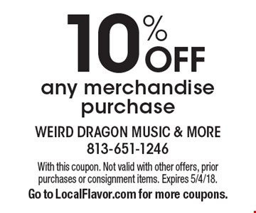 10% OFF any merchandise purchase. With this coupon. Not valid with other offers, prior purchases or consignment items. Expires 5/4/18. Go to LocalFlavor.com for more coupons.