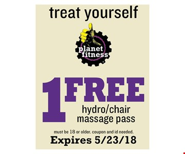 1 Free hydro/chair massage Pass - must be 18 or older. coupon and id needed. Expires 5/23/18