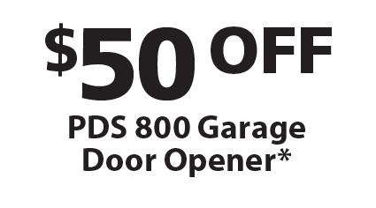 Precision Overhead Garage Door Service: $50 OFF PDS 800 Garage Door Opener*.