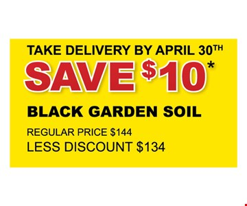 Save $10 if you take delivery by April 30th