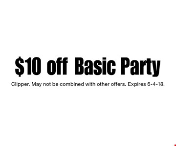 $10 off Basic Party. Clipper. May not be combined with other offers. Expires 6-4-18.
