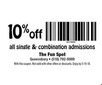10% off all single & combination admissions. With this coupon. Not valid with other offers or discounts. Enjoy by 5-18-18.