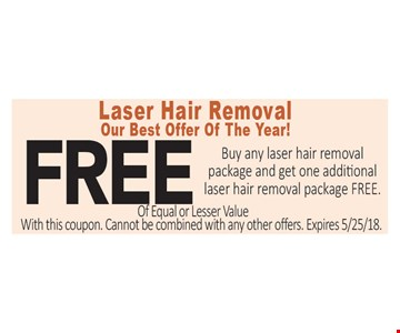 Buy any laser hair removal package and get one additional laser hair removal package Free