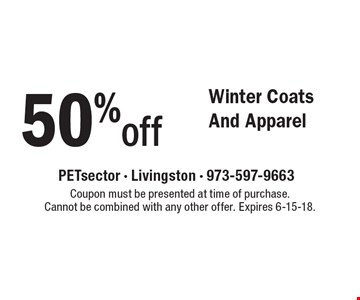 50% off Winter Coats And Apparel. Coupon must be presented at time of purchase. Cannot be combined with any other offer. Expires 6-15-18.