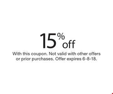 15% off With this coupon. Not valid with other offers or prior purchases. Offer expires 6-8-18.
