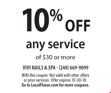 10% off any service of $30 or more. With this coupon. Not valid with other offers or prior services. Offer expires 10-30-18. Go to LocalFlavor.com for more coupons.