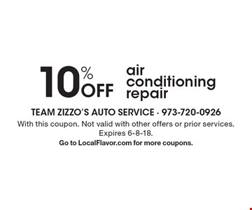 10% Off air conditioning repair. With this coupon. Not valid with other offers or prior services. Expires 6-8-18. Go to LocalFlavor.com for more coupons.