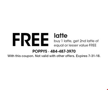 Free latte. Buy 1 latte, get 2nd latte of equal or lesser value free. With this coupon. Not valid with other offers. Expires 7-31-18.