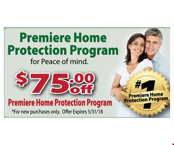 $75 off premiere home protection program