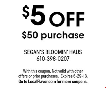 $5 off $50 purchase. With this coupon. Not valid with other  offers or prior purchases.Expires 6-29-18.Go to LocalFlavor.com for more coupons.