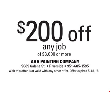 $200 off any job of $3,000 or more. With this offer. Not valid with any other offer. Offer expires 5-18-18.