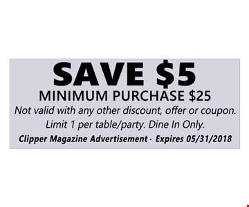 Save $5. Minimum Purchase $25.