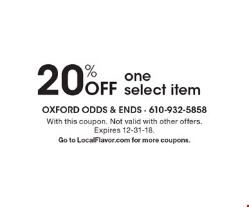 20% Off one select item. With this coupon. Not valid with other offers. Expires 12-31-18. Go to LocalFlavor.com for more coupons.