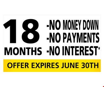 18 No money Down  - NO PAYMENTS -  NO INTEREST