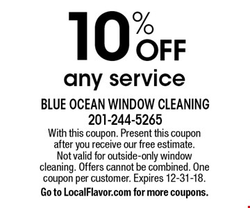 Blue Ocean Window Cleaning 10 Off Any Service With This Coupon Present