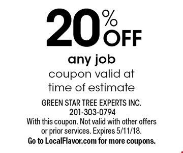 20% OFF any job. Coupon valid at time of estimate. With this coupon. Not valid with other offers or prior services. Expires 5/11/18. Go to LocalFlavor.com for more coupons.