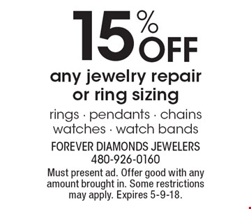15% OFF any jewelry repair or ring sizing. Rings, pendants, chains,