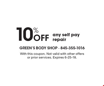 10% off any self pay repair. With this coupon. Not valid with other offers  or prior services. Expires 6-25-18.