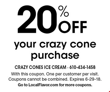 20% Off your crazy cone purchase. With this coupon. One per customer per visit. Coupons cannot be combined. Expires 6-29-18. Go to LocalFlavor.com for more coupons.