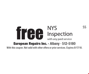 Free NYS Inspection with any paid service. With this coupon. Not valid with other offers or prior services. Expires 8/17/18.