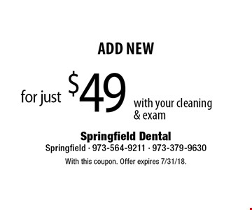 for just $49 3-D Crest White Whitestrips with your cleaning  & exam. With this coupon. Offer expires 7/31/18.