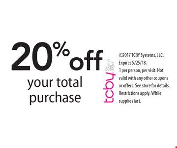 20% off your total purchase. 2017 TCBY Systems, LLC. Expires 5/25/18. 1 per person, per visit. Not valid with any other coupons or offers. See store for details. Restrictions apply. While supplies last.