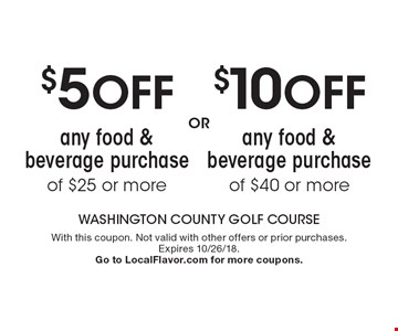 $5off any food & beverage purchase of $25 or more OR $10off any food & beverage purchase of $40 or more. With this coupon. Not valid with other offers or prior purchases. Expires 10/26/18. Go to LocalFlavor.com for more coupons.