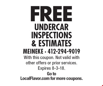 Free undercar inspections & estimates. With this coupon. Not valid with other offers or prior services. Expires 8-3-18. Go toLocalFlavor.com for more coupons.