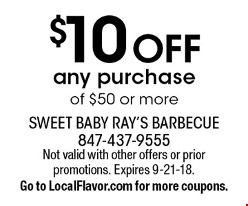 $10 Off any purchase of $50 or more. Not valid with other offers or prior promotions. Expires 9-21-18. Go to LocalFlavor.com for more coupons.