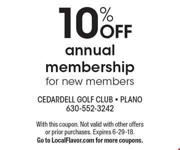 10% OFF annual membership for new members. With this coupon. Not valid with other offers or prior purchases. Expires 6-29-18. Go to LocalFlavor.com for more coupons.