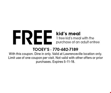 Free kid's meal. 1 free kid's meal with the purchase of an adult entree. With this coupon. Dine in only. Valid at Lawrenceville location only. Limit use of one coupon per visit. Not valid with other offers or prior purchases. Expires 5-11-18.