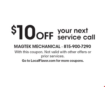 $10 Off your next service call. With this coupon. Not valid with other offers or prior services. Go to LocalFlavor.com for more coupons.