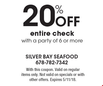 20% Off entire check with a party of 6 or more. With this coupon. Valid on regular items only. Not valid on specials or with other offers. Expires 5/11/18.
