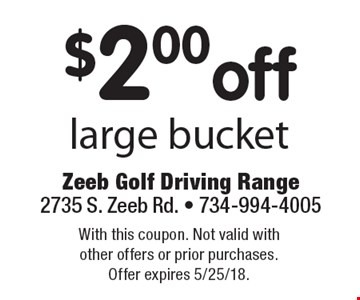 $2.00off large bucket. With this coupon. Not valid with other offers or prior purchases. Offer expires 5/25/18.