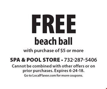 Free beach ball with purchase of $5 or more. Cannot be combined with other offers or on prior purchases. Expires 6-24-18.Go to LocalFlavor.com for more coupons.