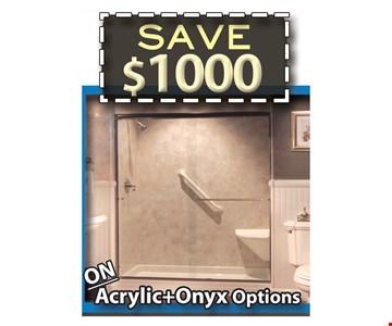 Save $1,000 on Acrylic Onyx Options