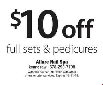 $10 off full sets & pedicures. With this coupon. Not valid with other offers or prior services. Expires 12-31-18.